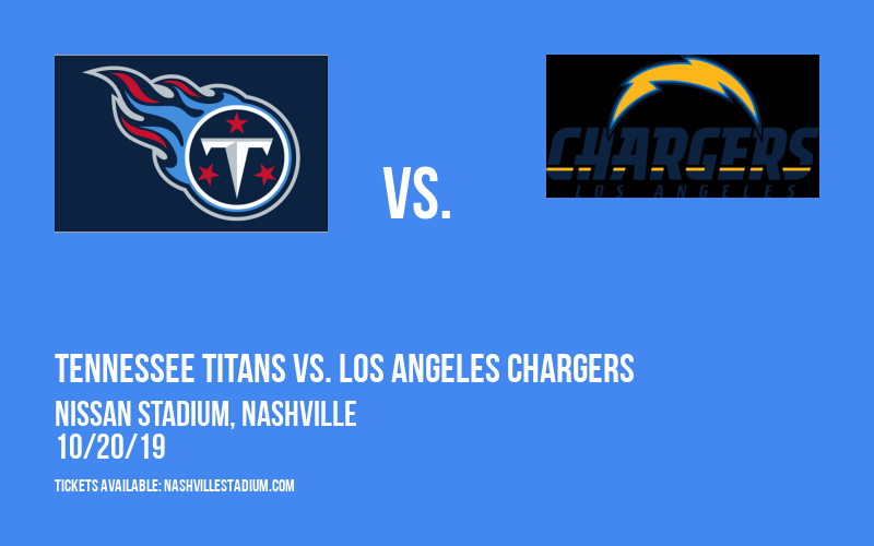 Tennessee Titans vs. Los Angeles Chargers at Nissan Stadium