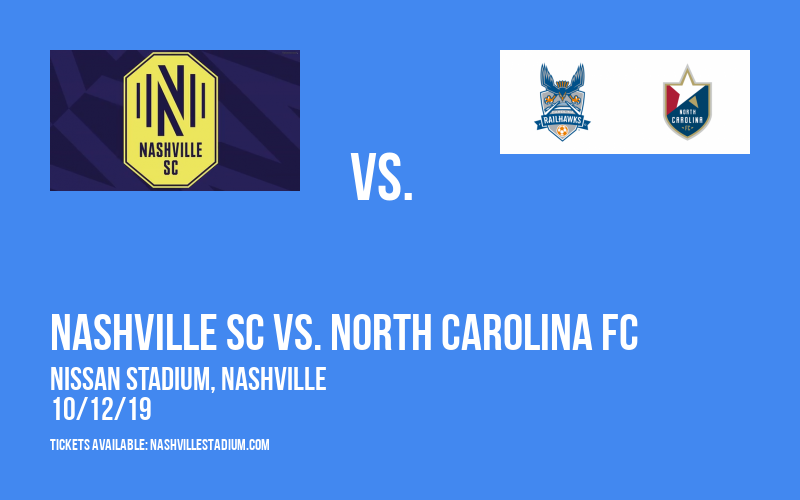 Nashville SC vs. North Carolina FC at Nissan Stadium
