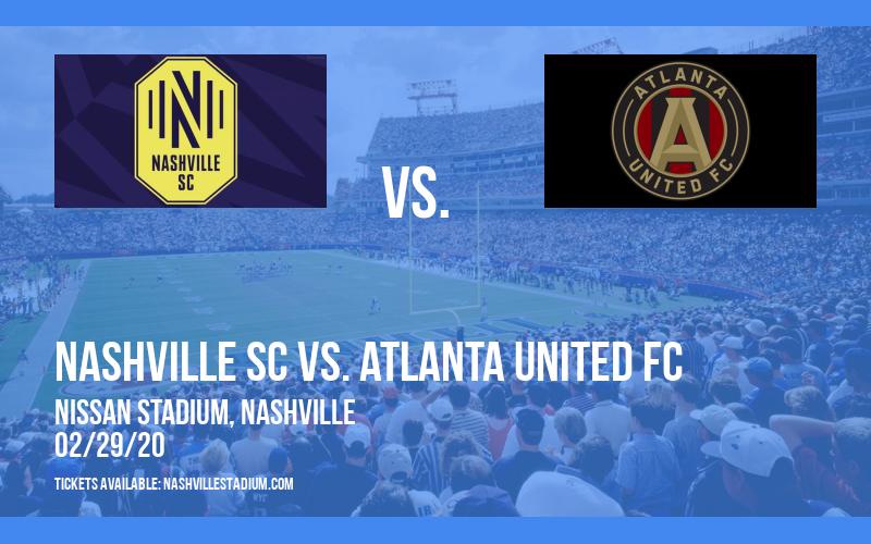 Nashville SC vs. Atlanta United FC at Nissan Stadium
