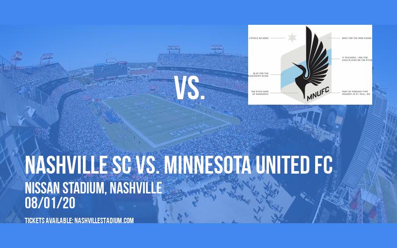 Nashville SC vs. Minnesota United FC at Nissan Stadium