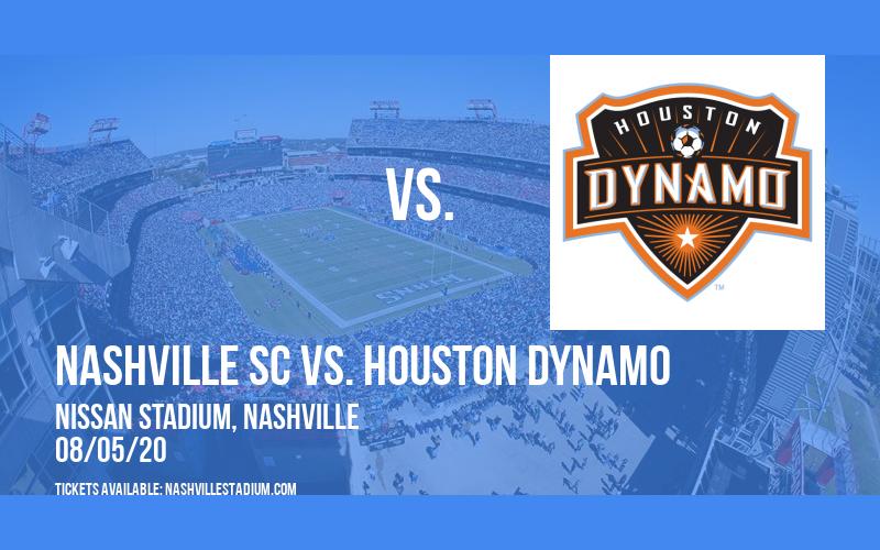 Nashville SC vs. Houston Dynamo at Nissan Stadium