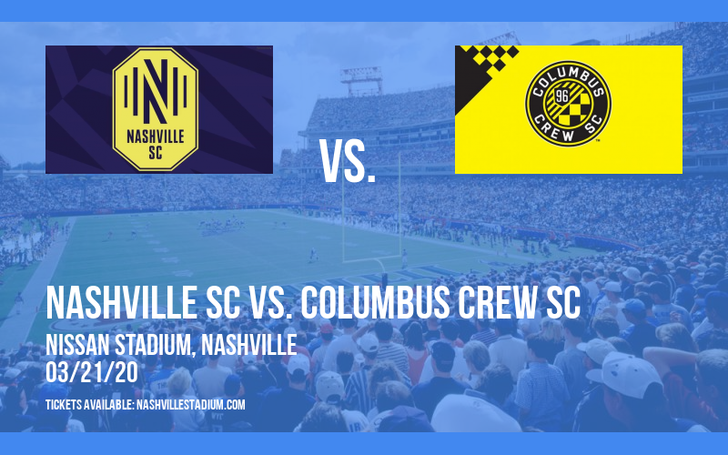 Nashville SC vs. Columbus Crew SC [POSTPONED] at Nissan Stadium