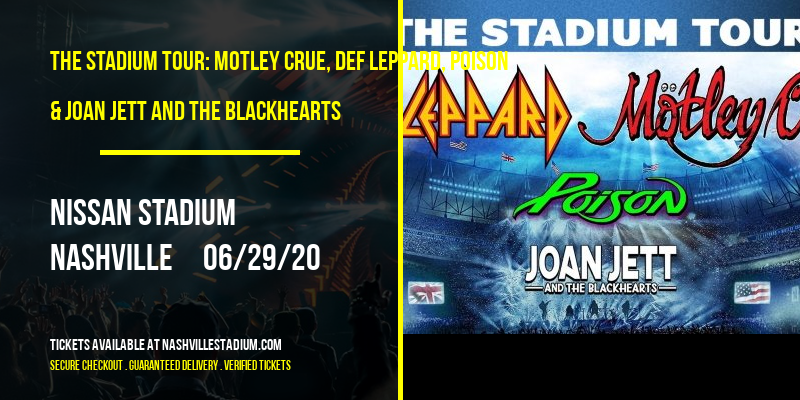 The Stadium Tour: Motley Crue, Def Leppard, Poison & Joan Jett and The Blackhearts at Nissan Stadium