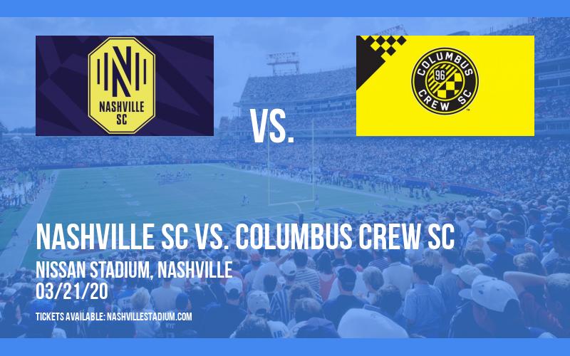 Nashville SC vs. Columbus Crew SC [CANCELLED] at Nissan Stadium