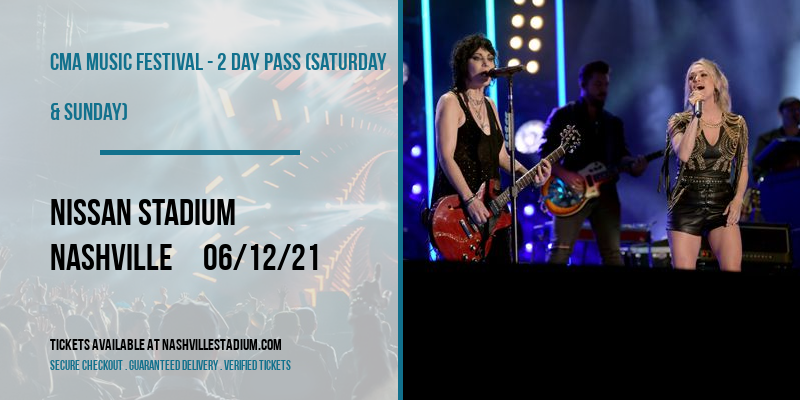 CMA Music Festival - 2 Day Pass (Saturday & Sunday) at Nissan Stadium