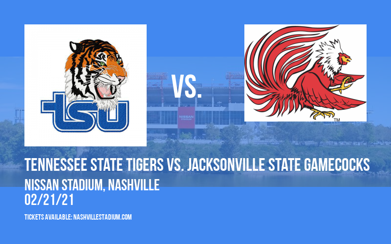 Tennessee State Tigers vs. Jacksonville State Gamecocks at Nissan Stadium
