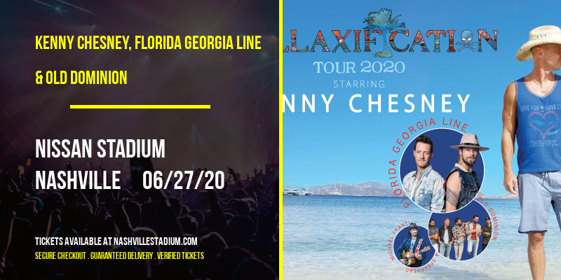 Kenny Chesney, Florida Georgia Line & Old Dominion [POSTPONED] at Nissan Stadium