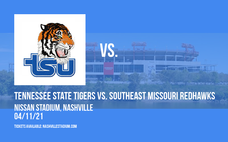 Tennessee State Tigers vs. Southeast Missouri Redhawks [CANCELLED] at Nissan Stadium