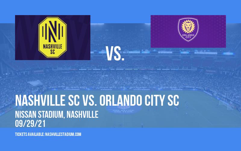 Nashville SC vs. Orlando City SC at Nissan Stadium