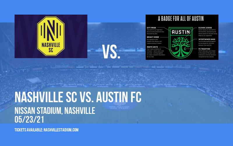 Nashville SC vs. Austin FC at Nissan Stadium