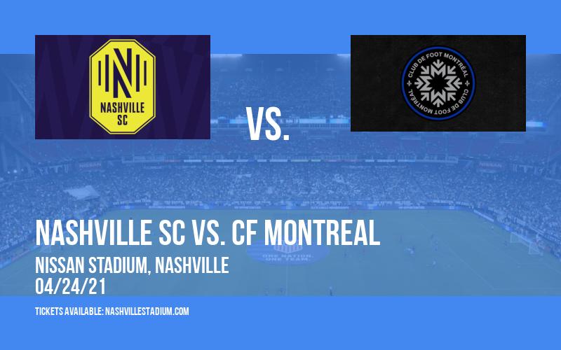 Nashville SC vs. CF Montreal at Nissan Stadium
