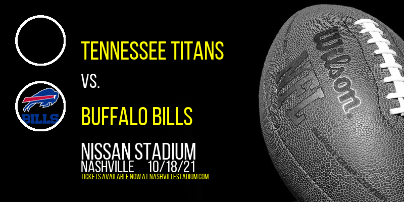 Tennessee Titans vs. Buffalo Bills at Nissan Stadium