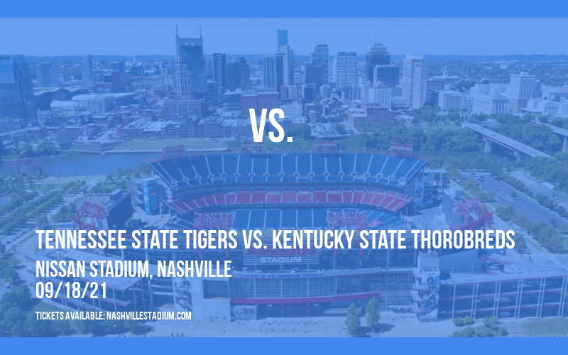 Tennessee State Tigers vs. Kentucky State Thorobreds at Nissan Stadium