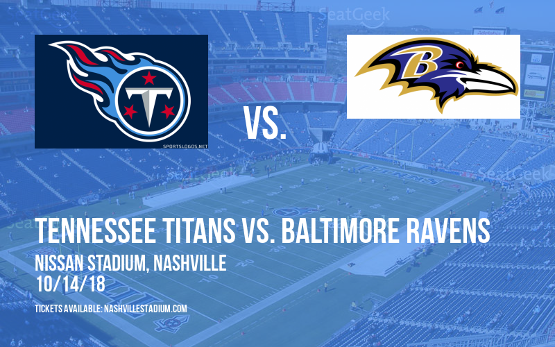 Tennessee Titans vs. Baltimore Ravens at Nissan Stadium