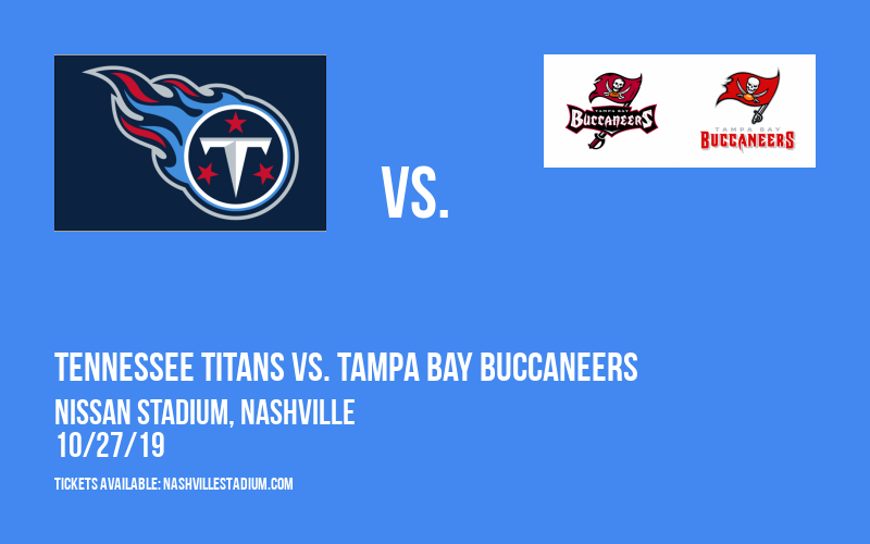 Tennessee Titans vs. Tampa Bay Buccaneers at Nissan Stadium