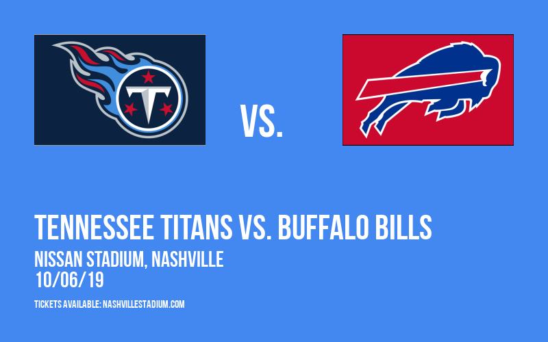 Tennessee Titans vs. Buffalo Bills at Nissan Stadium