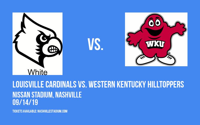 Louisville Cardinals vs. Western Kentucky Hilltoppers at Nissan Stadium