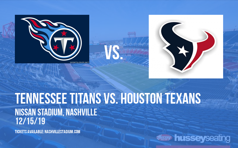 Tennessee Titans vs. Houston Texans at Nissan Stadium