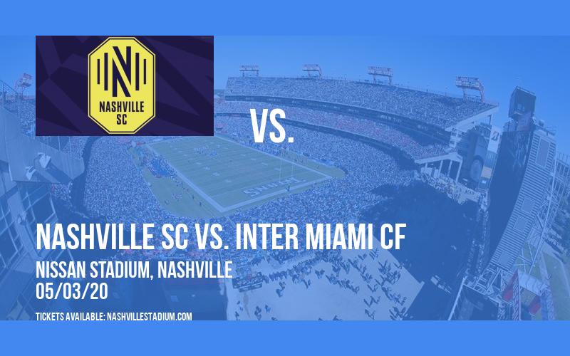 Nashville SC vs. Inter Miami CF at Nissan Stadium