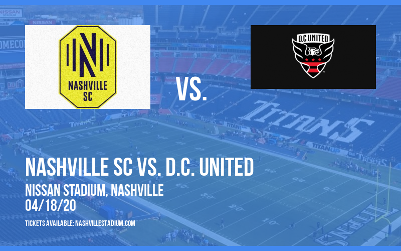 Nashville SC vs. D.C. United [POSTPONED] at Nissan Stadium