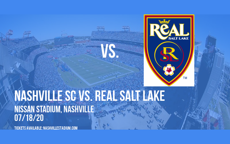Nashville SC vs. Real Salt Lake [CANCELLED] at Nissan Stadium