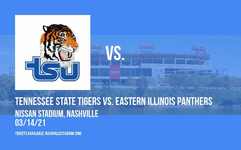 Tennessee State Tigers vs. Eastern Illinois Panthers [CANCELLED] at Nissan Stadium