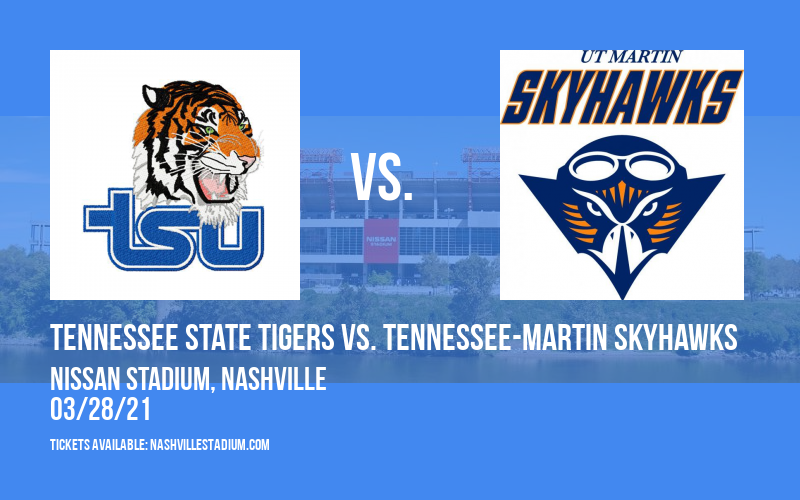 Tennessee State Tigers vs. Tennessee-Martin Skyhawks [CANCELLED] at Nissan Stadium