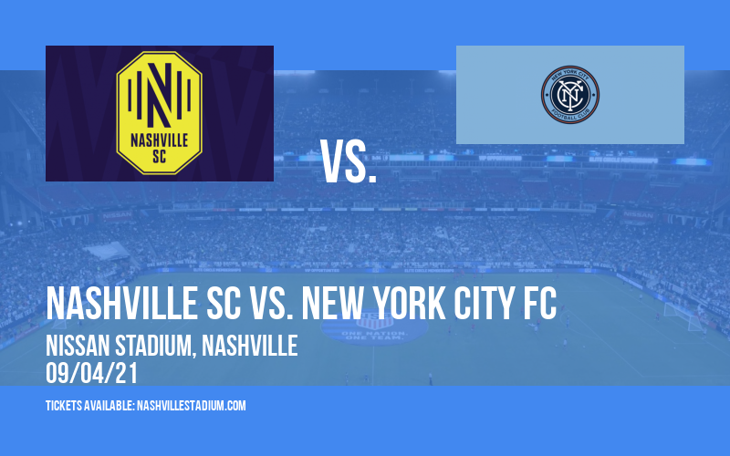 Nashville SC vs. New York City FC at Nissan Stadium