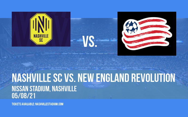 Nashville SC vs. New England Revolution at Nissan Stadium