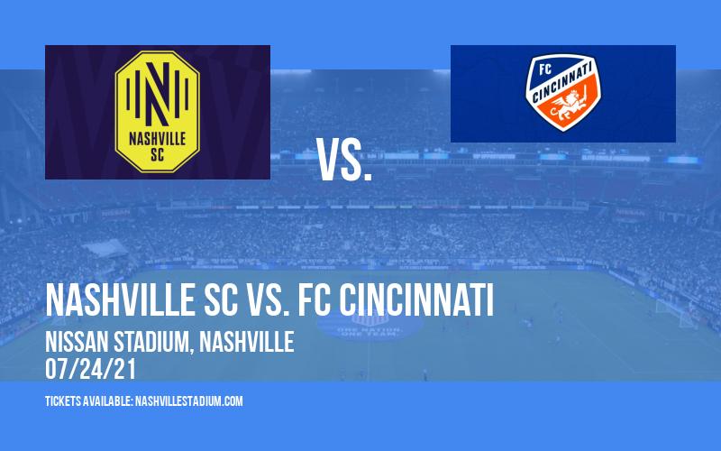 Nashville SC vs. FC Cincinnati at Nissan Stadium
