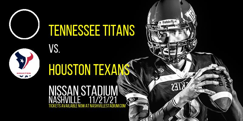 Tennessee Titans vs. Houston Texans at Nissan Stadium
