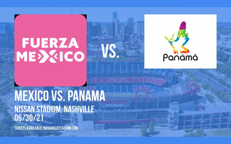 International Friendly: Mexico vs. Panama at Nissan Stadium